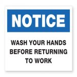 Wash Hands Before Returning to Work Plastic Sign COVID-19 Safety Signage