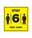 Stay 6 Feet Away Plastic Sign COVID-19 Safety Signage